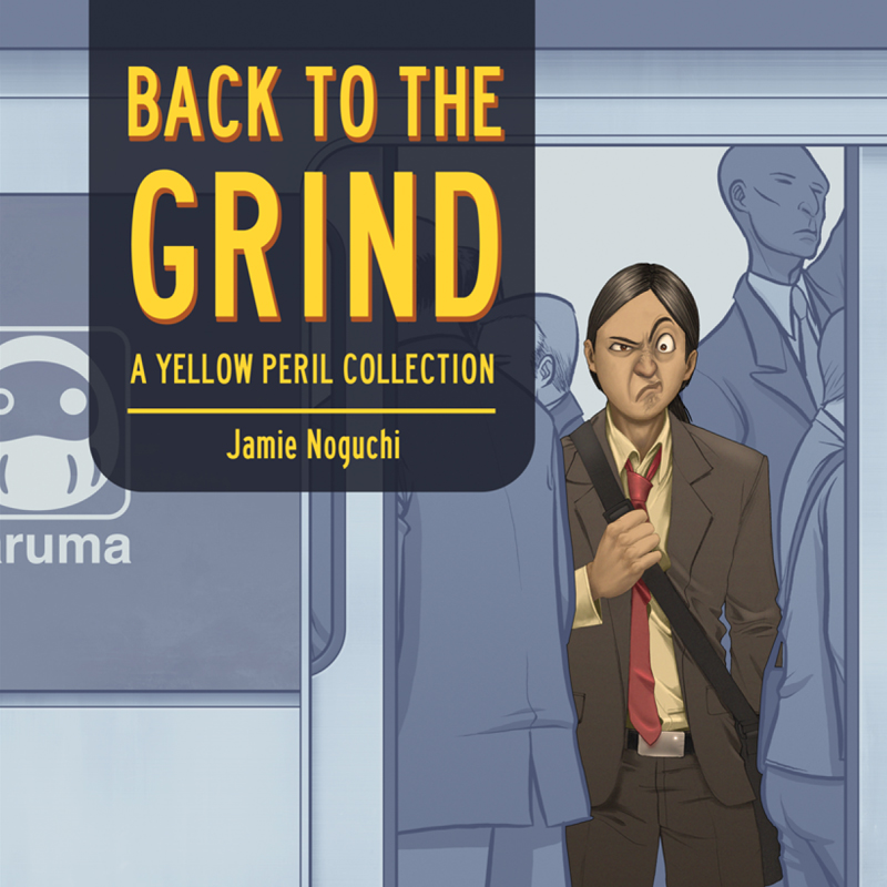Back to the Grind | A Yellow Peril Collection | Jamie Noguchi