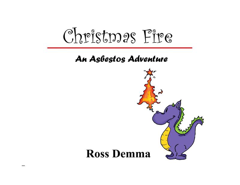 Christmas Fire - An Asbestos Adventure by Ross Demma