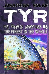 TYR 6: The Finest In The World