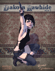 Dakota Rawhide: The 2nd Book (a novella)